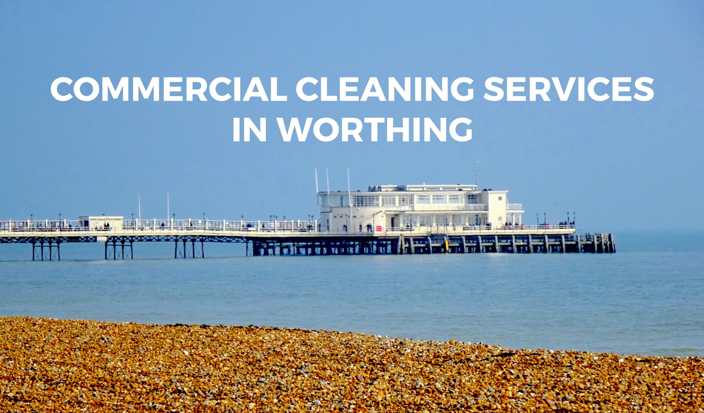 Commercial Cleaning Solutions in Worthing